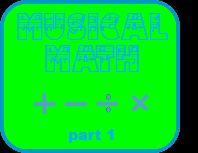 Musical Math part 1 – FREE DOWNLOAD!